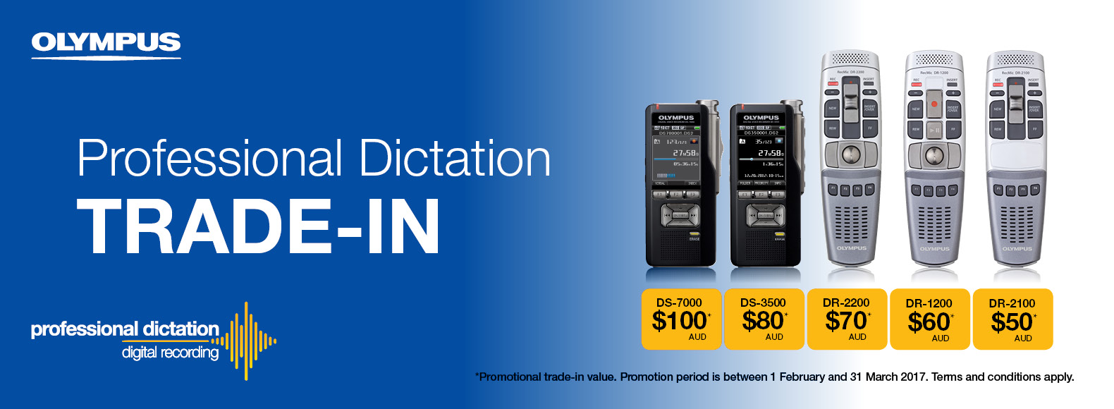 Trade In your dictaphone and receive up to $100